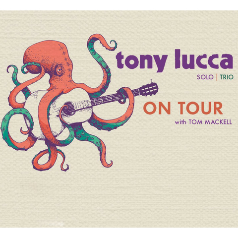 Tony Lucca w/Special Guest, Tom Mackell
