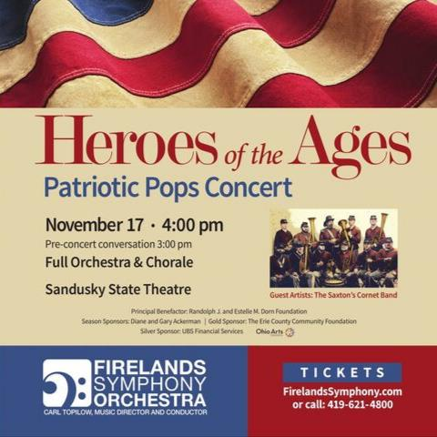 Patriotic Pops Concert: Heroes of the Ages